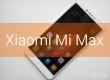Огляд смартфона Xiaomi Mi Max - тестування і висновки про велику новинку